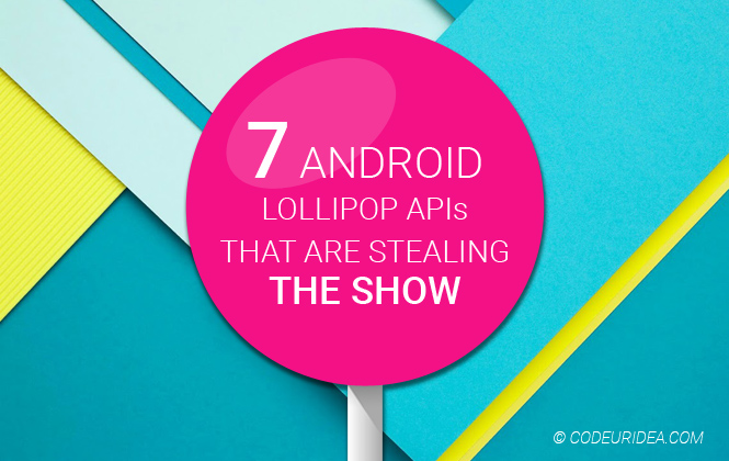 Android Lollipop API