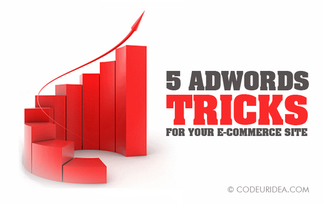 Adwords Tricks For E-commerce Site