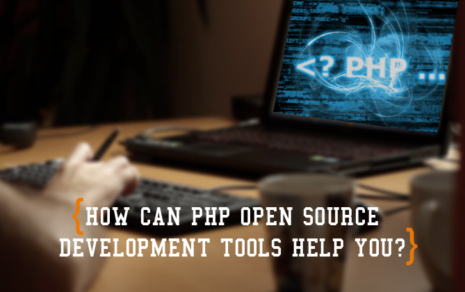 PHP Open Source Development Tools